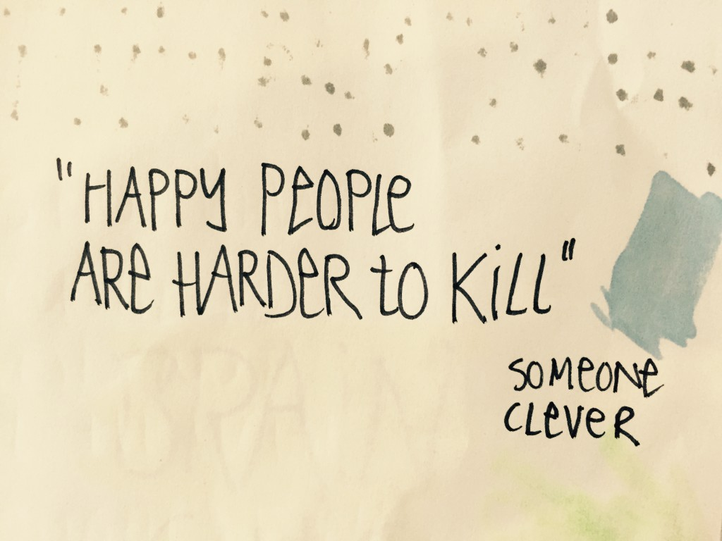 happy people harder to kill